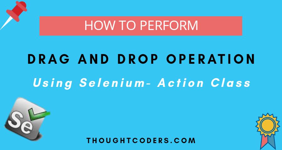 Drag And Drop Using Selenium